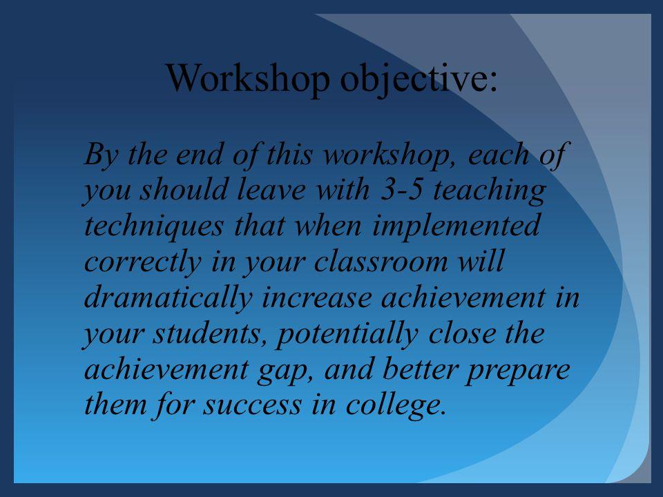 Workshop objective: