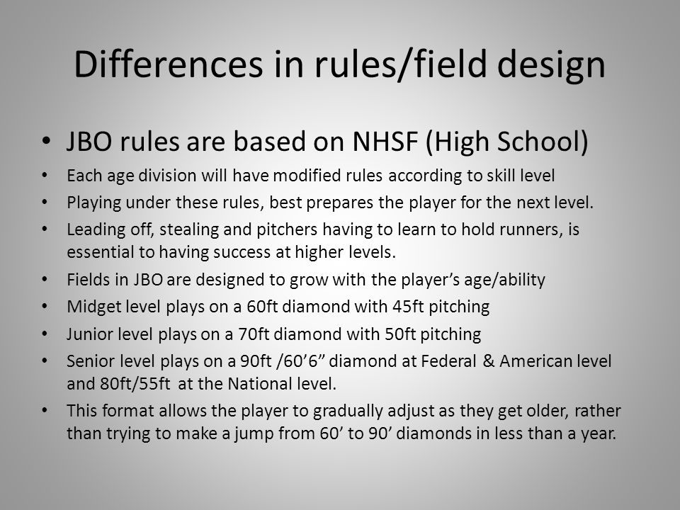 Differences in rules/field design