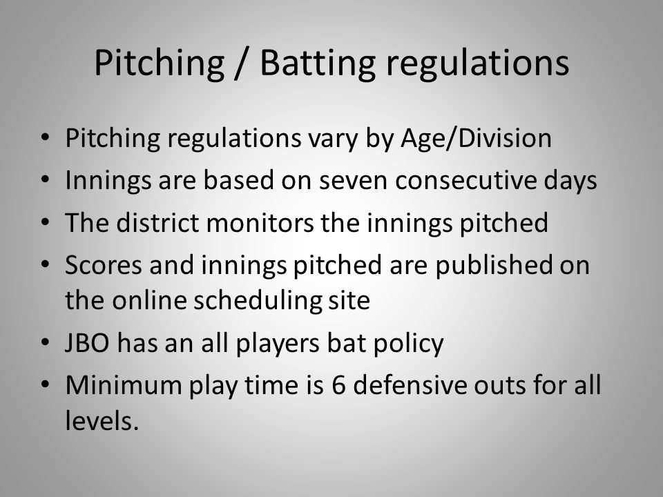 Pitching / Batting regulations