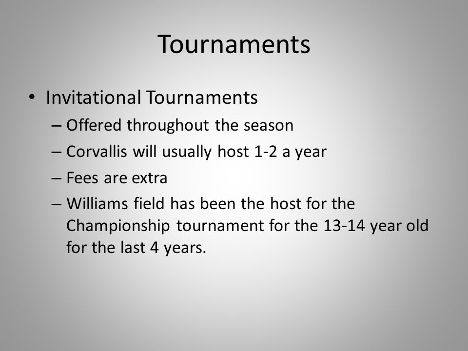 Tournaments Invitational Tournaments Offered throughout the season