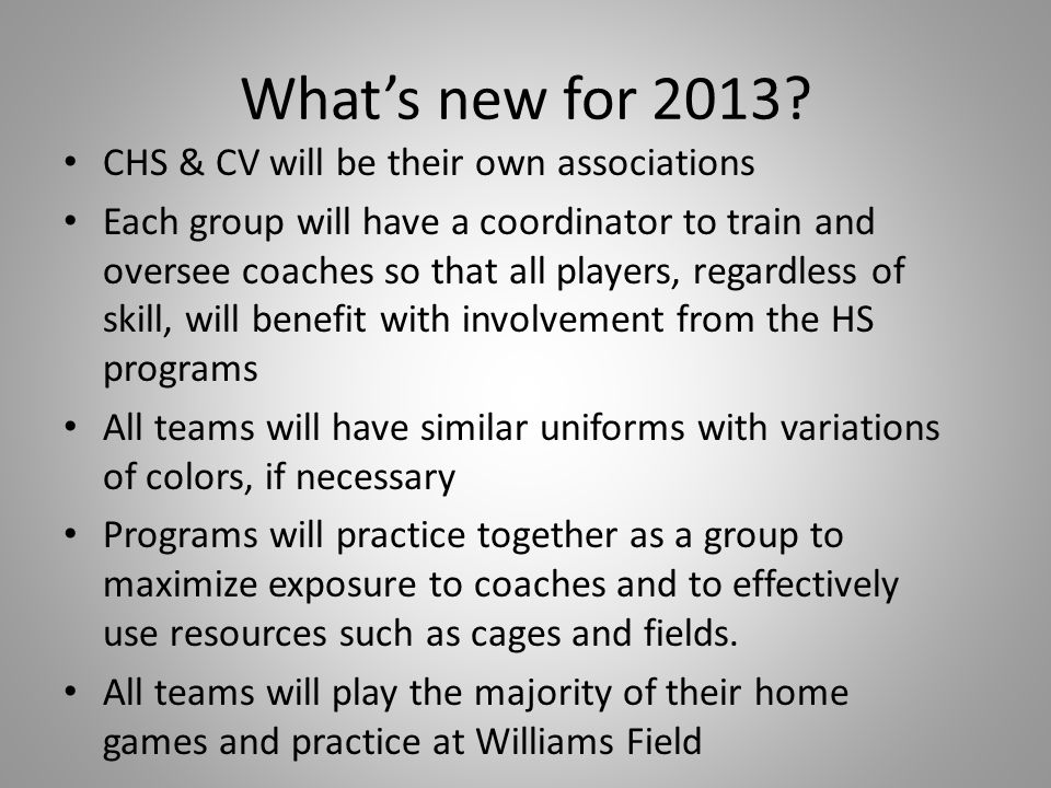 What's new for 2013 CHS & CV will be their own associations