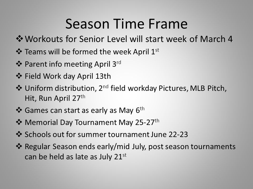 Season Time Frame Workouts for Senior Level will start week of March 4