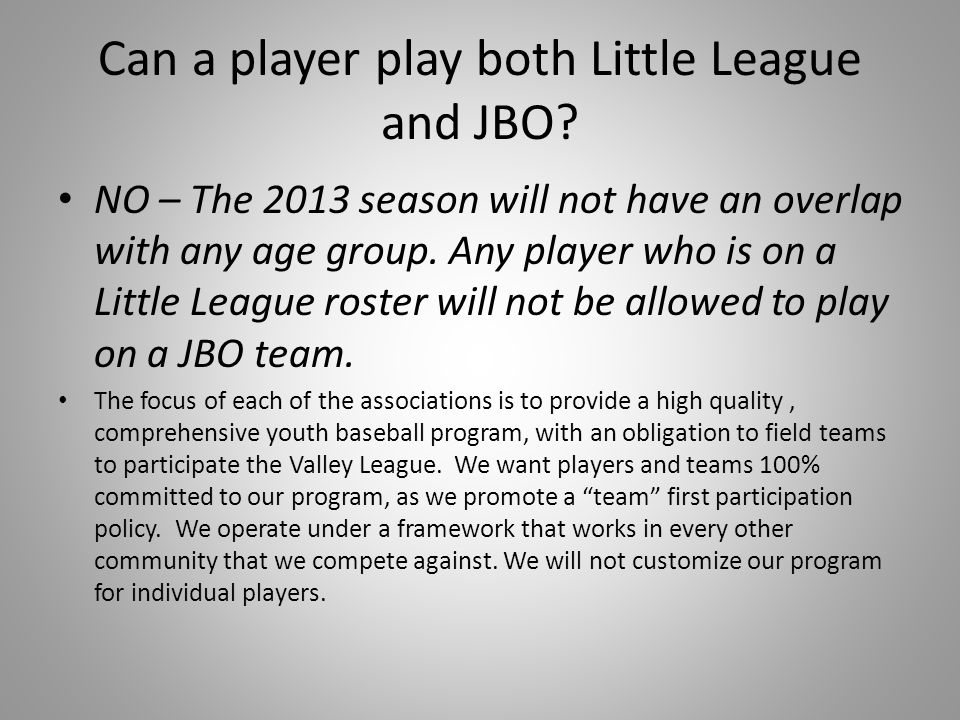 Can a player play both Little League and JBO
