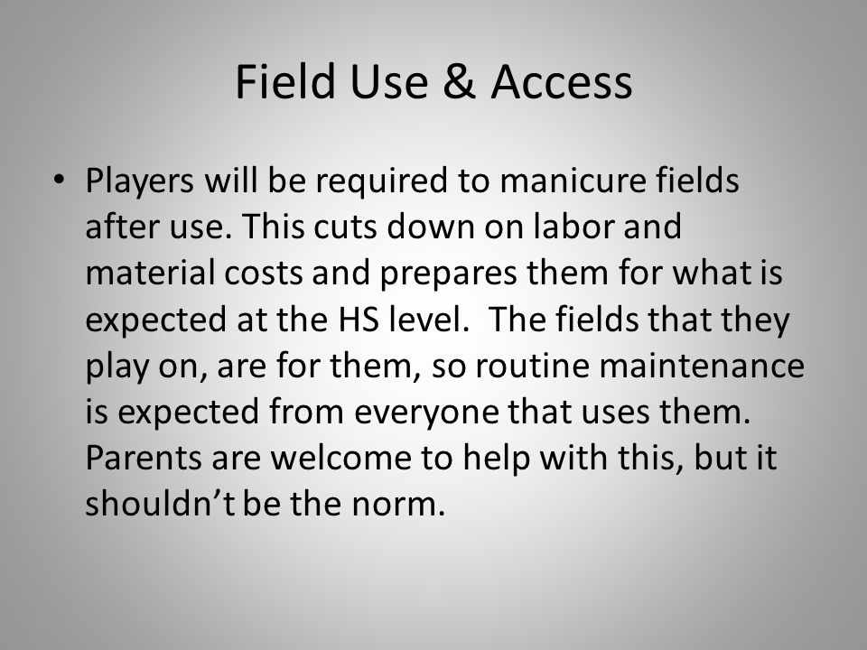Field Use & Access