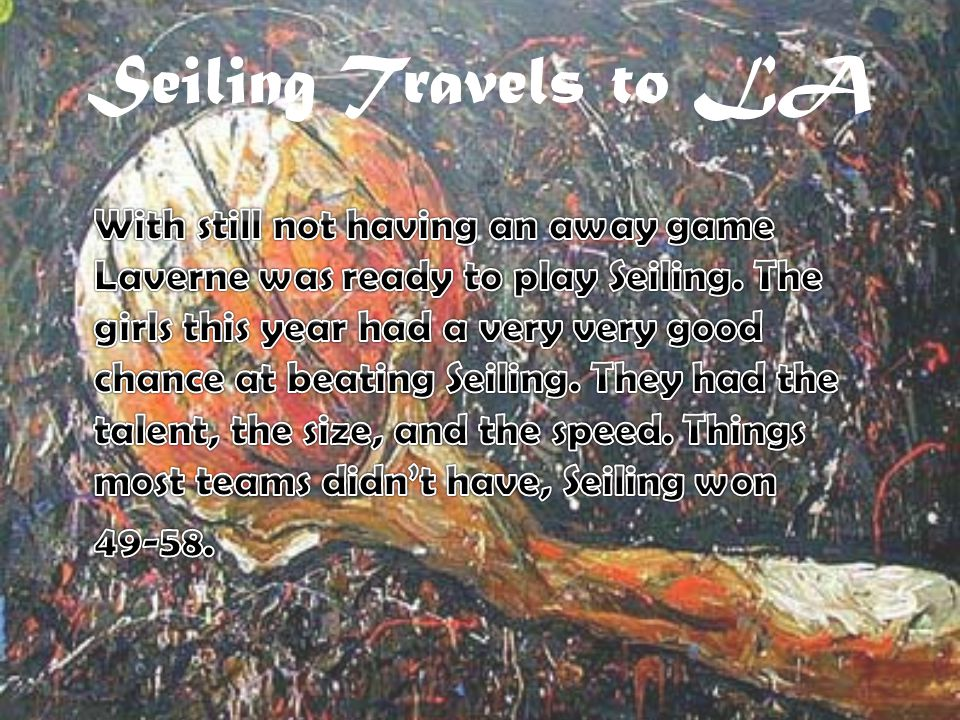 Seiling Travels to LA