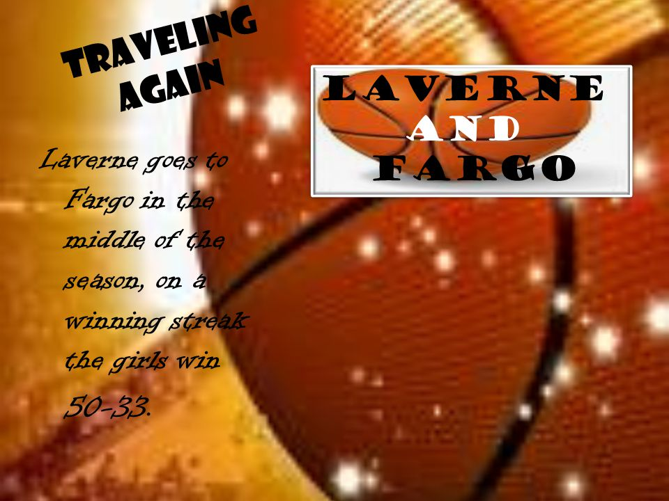Traveling Again Laverne and Fargo