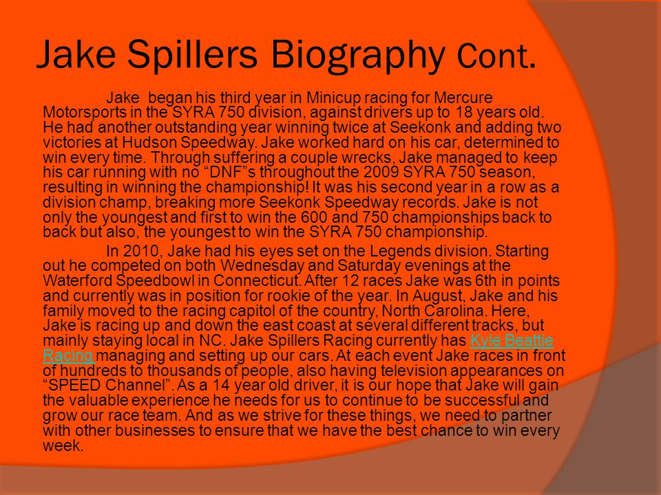 Jake Spillers Biography Cont.