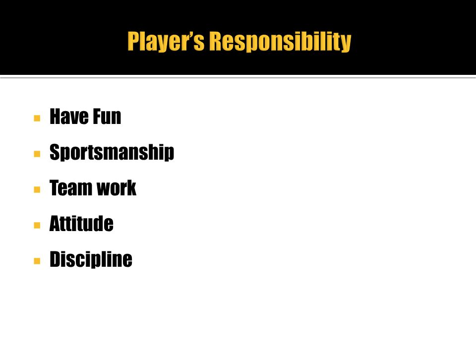 Player's Responsibility