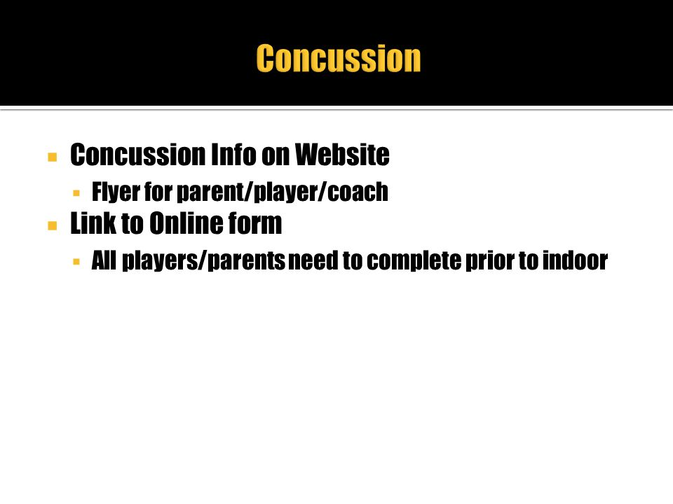 Concussion Concussion Info on Website Link to Online form