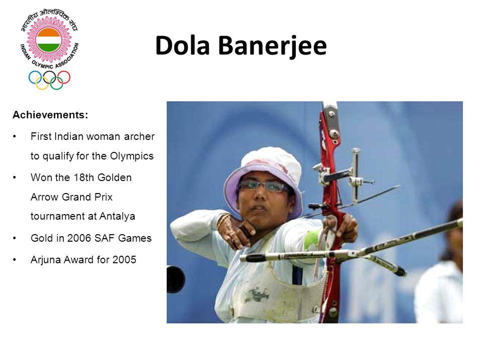 Dola Banerjee Achievements:
