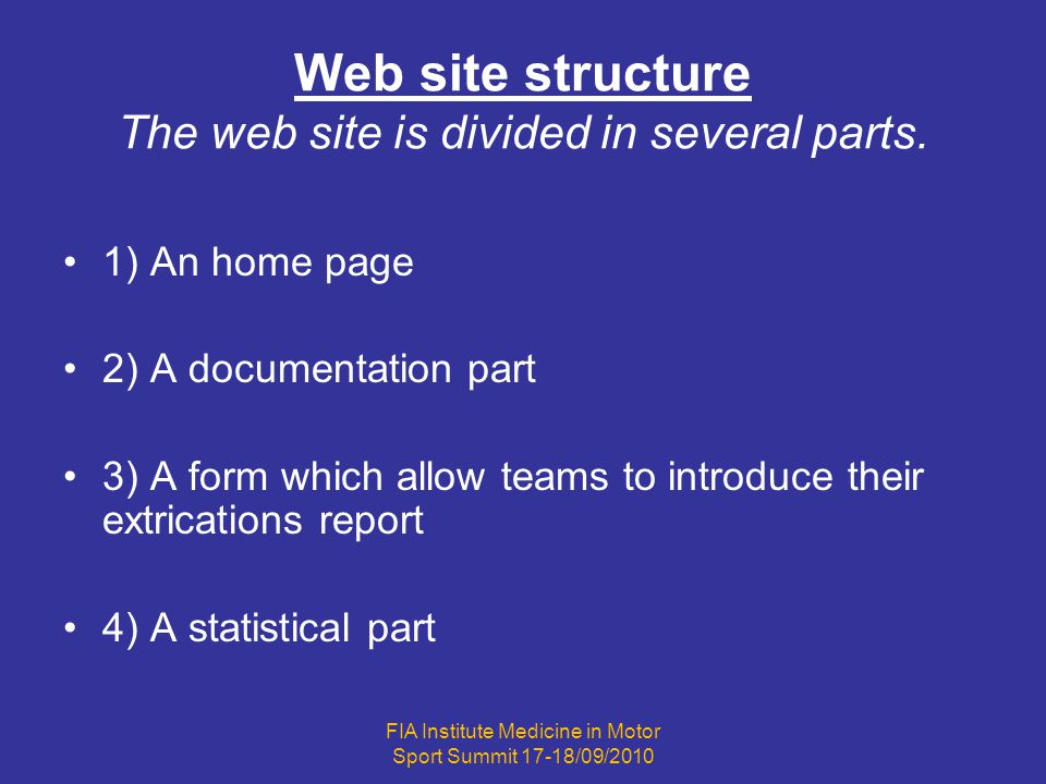 Web site structure The web site is divided in several parts.