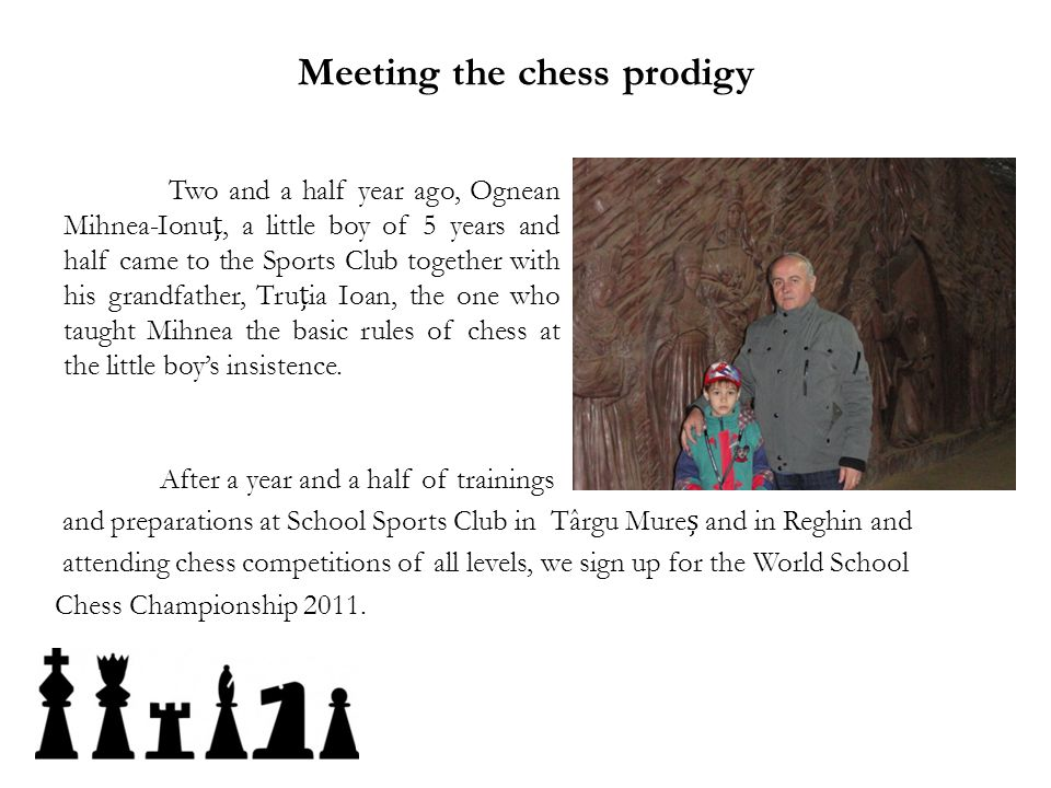 Meeting the chess prodigy