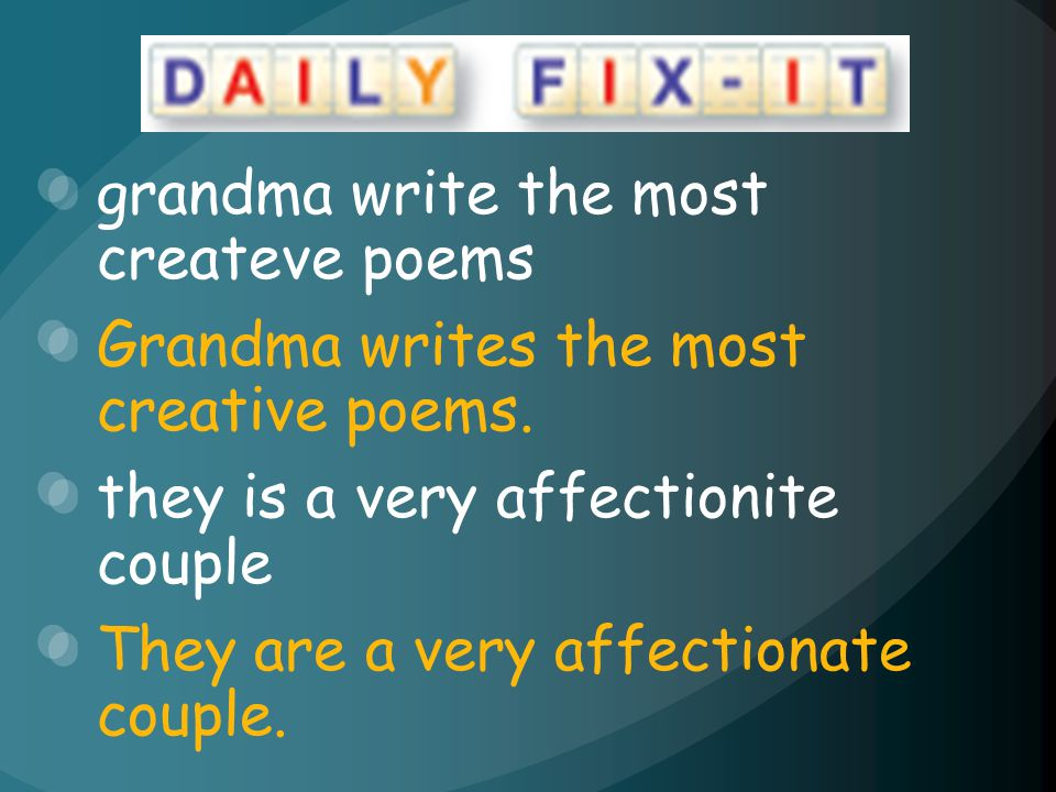 grandma write the most createve poems