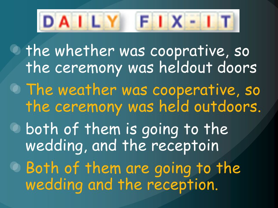 the whether was cooprative, so the ceremony was heldout doors