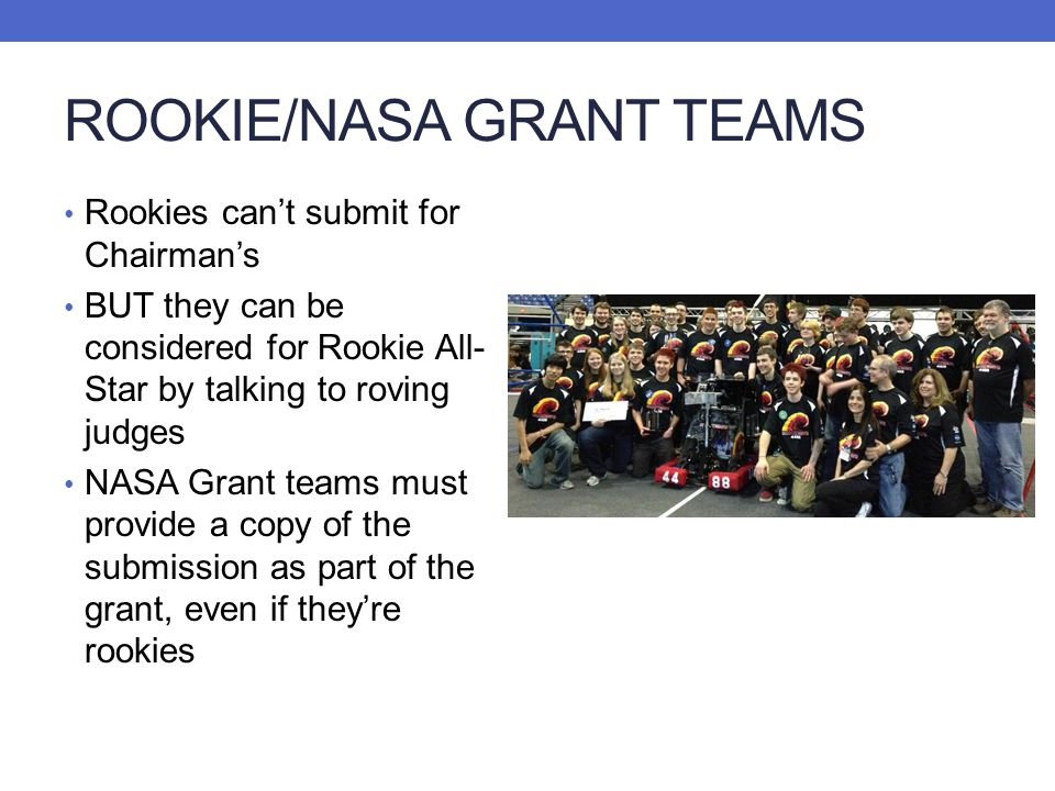 ROOKIE/NASA GRANT TEAMS