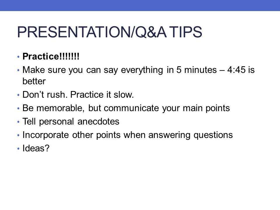 PRESENTATION/Q&A TIPS