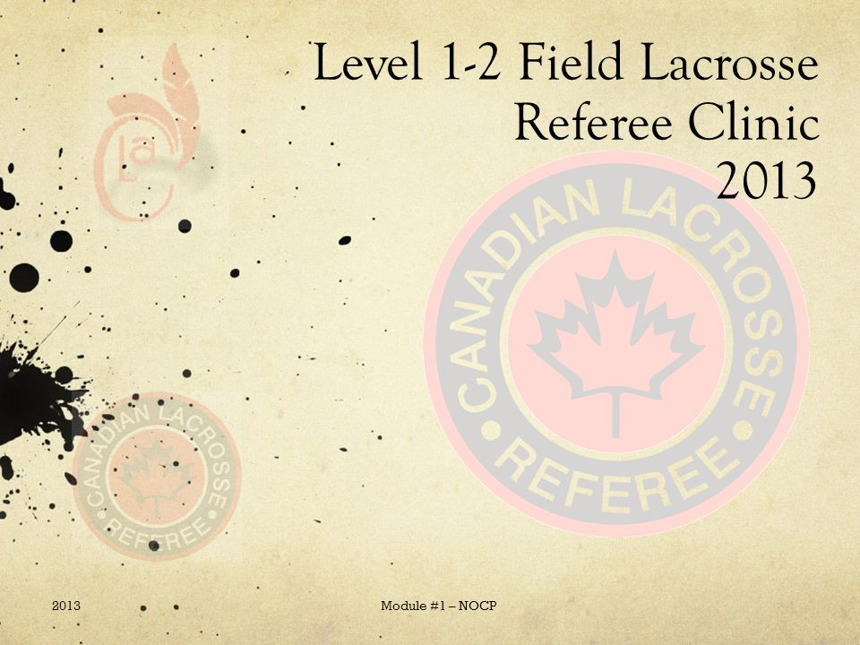 Level 1-2 Field Lacrosse Referee Clinic 2013