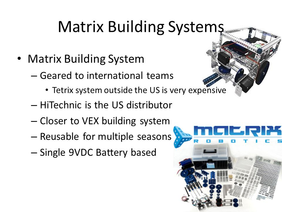 Matrix Building Systems