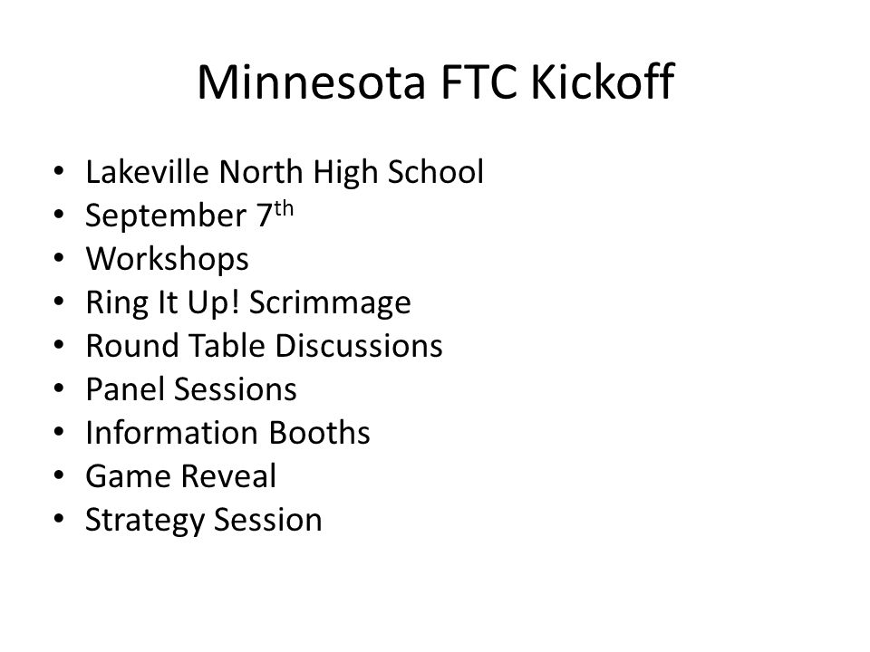 Minnesota FTC Kickoff Lakeville North High School September 7th