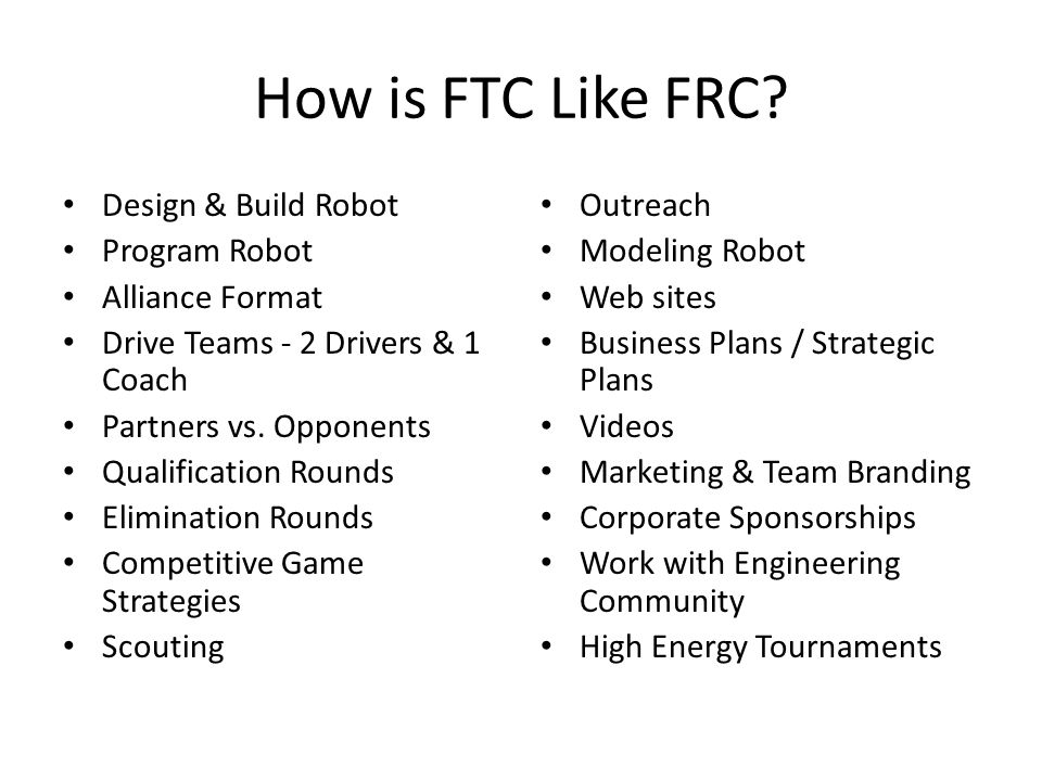 How is FTC Like FRC Design & Build Robot Program Robot