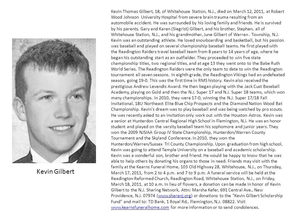 Kevin Thomas Gilbert, 18, of Whitehouse Station, N. J