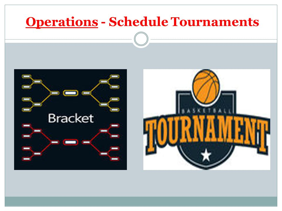 Operations - Schedule Tournaments