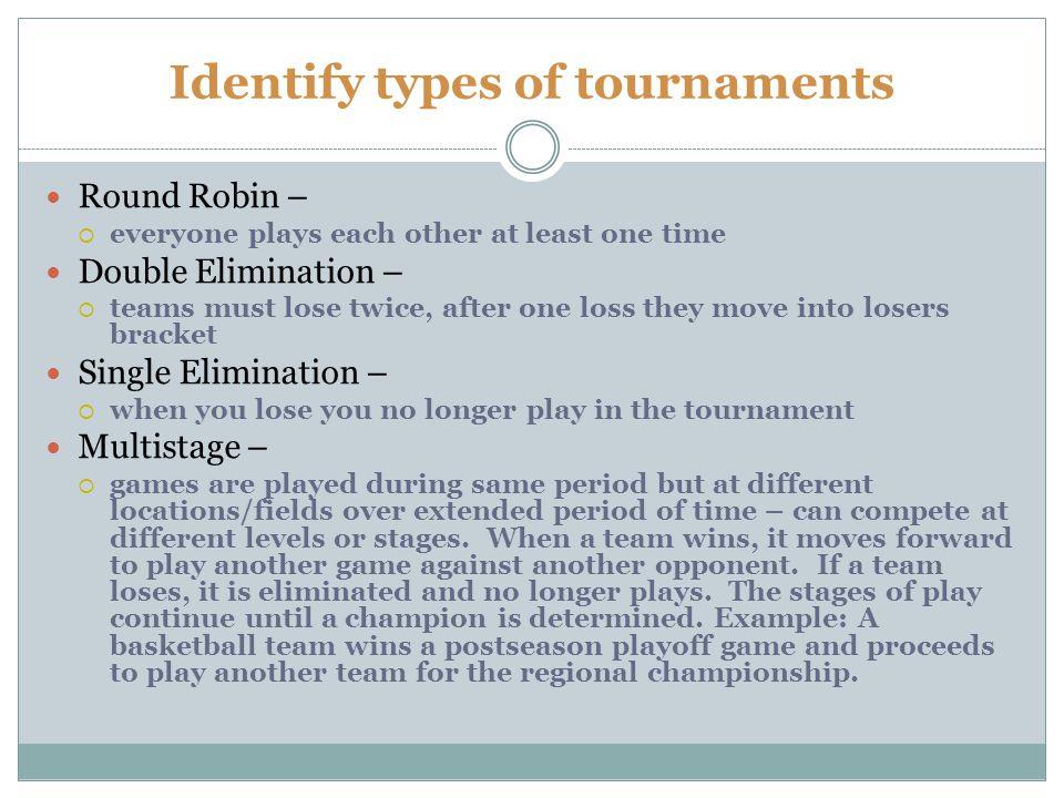 Identify types of tournaments