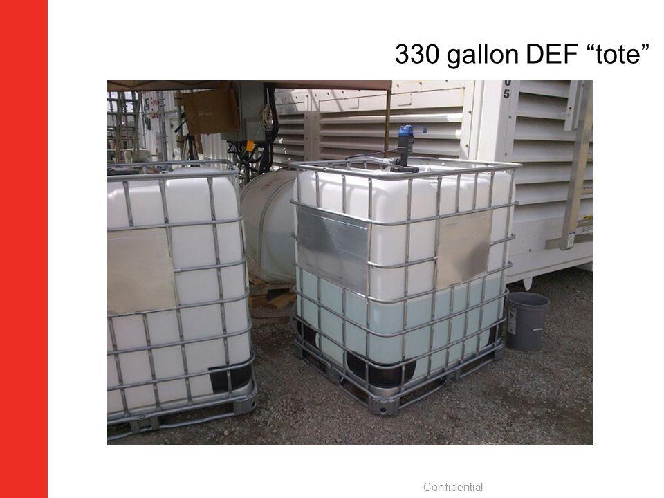 330 gallon DEF tote Confidential