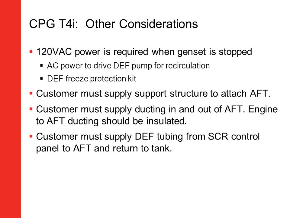 CPG T4i: Other Considerations