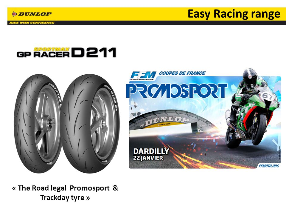 « The Road legal Promosport & Trackday tyre »