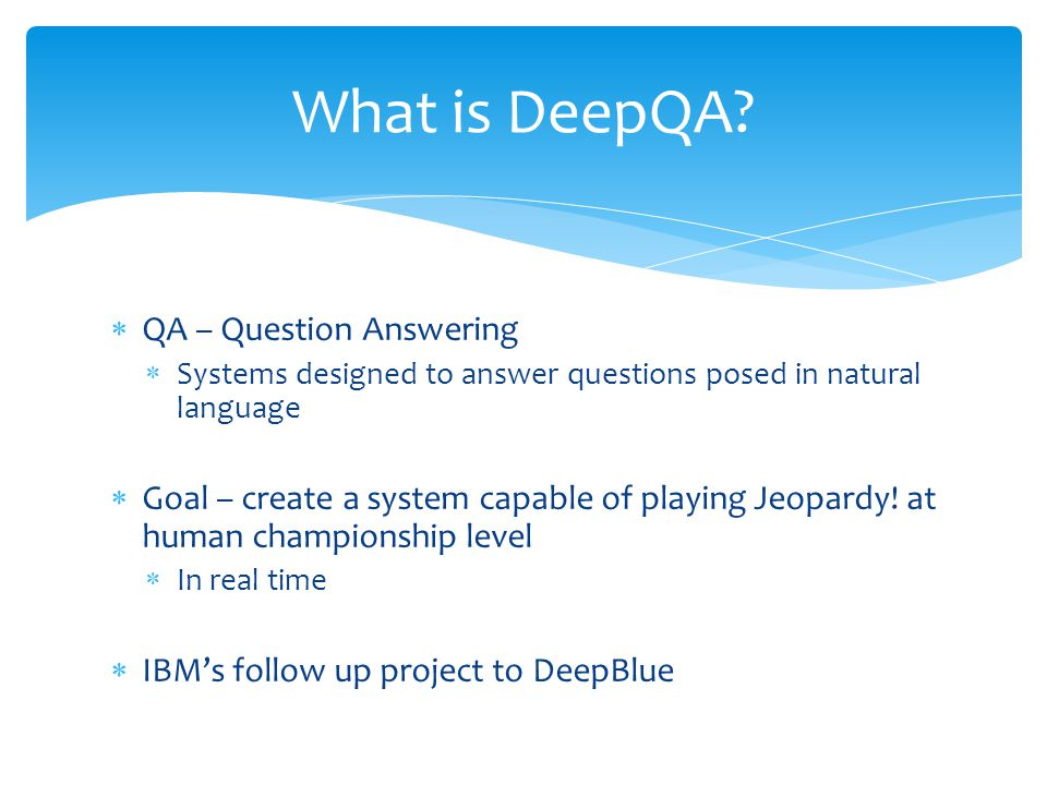 What is DeepQA QA – Question Answering