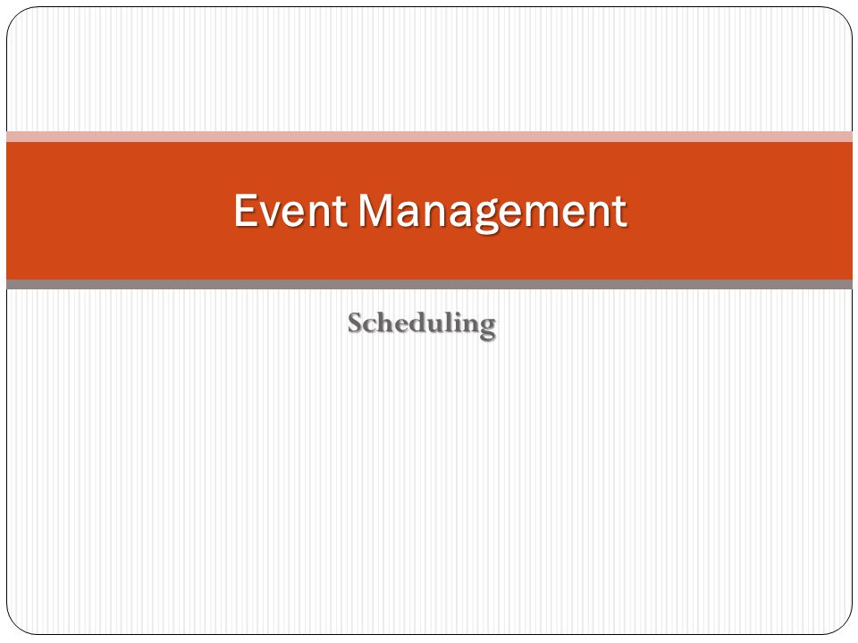 Event Management Scheduling