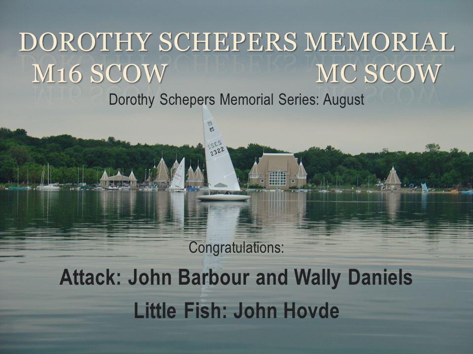 Dorothy Schepers Memorial M16 Scow MC Scow