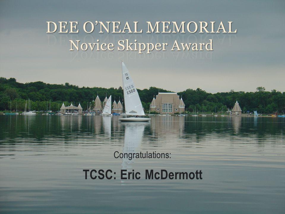 Dee o'Neal Memorial Novice Skipper Award