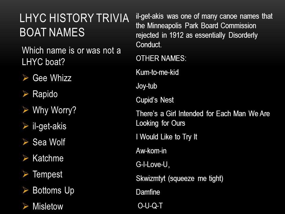 LHYC HISTORY TriviA Boat Names