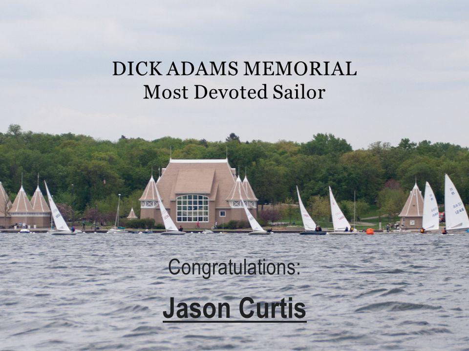 Dick Adams Memorial Most Devoted Sailor