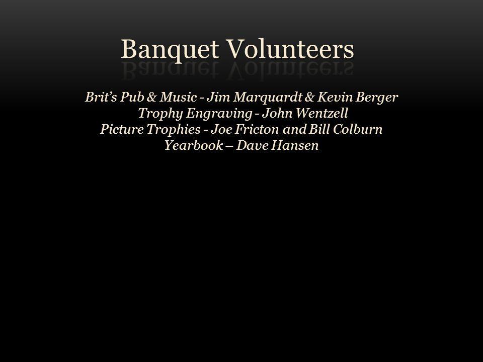 Banquet Volunteers Brit's Pub & Music - Jim Marquardt & Kevin Berger