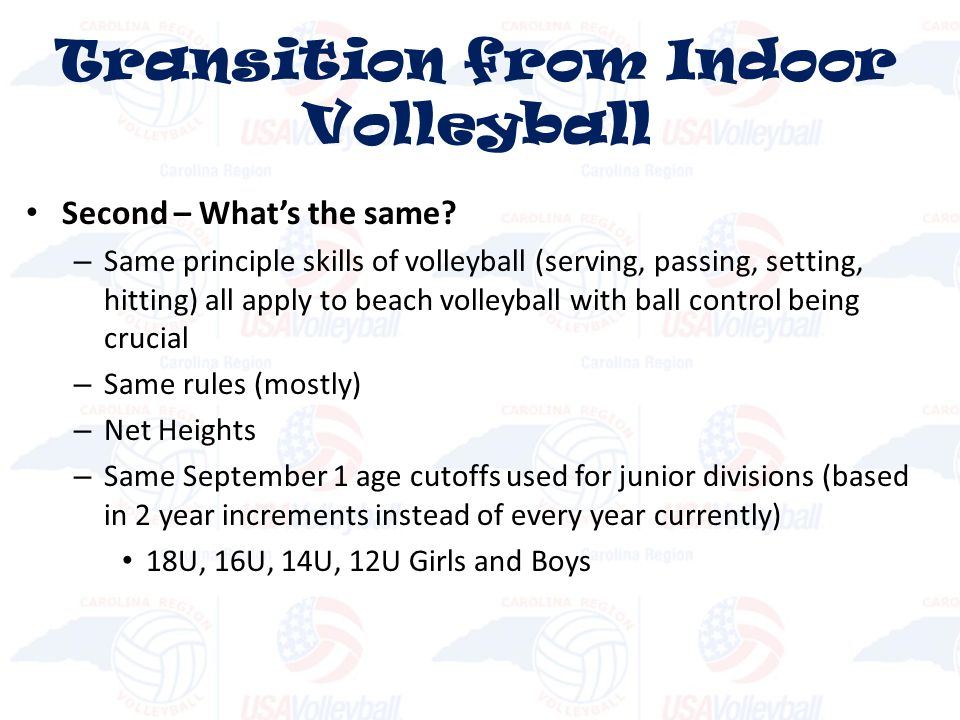 Transition from Indoor Volleyball