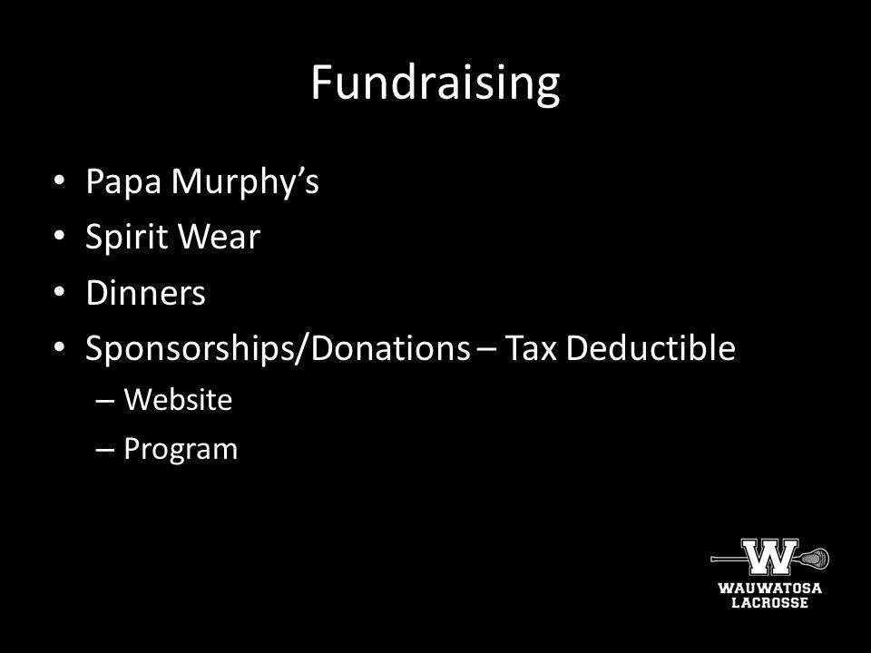 Fundraising Papa Murphy's Spirit Wear Dinners