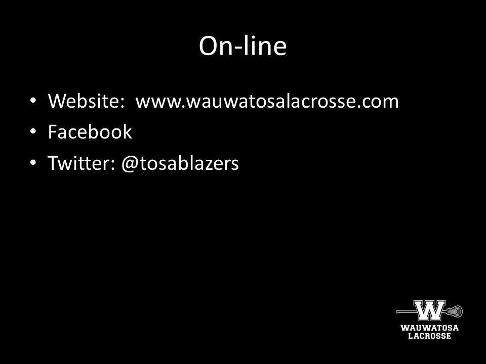 On-line Website: www.wauwatosalacrosse.com Facebook
