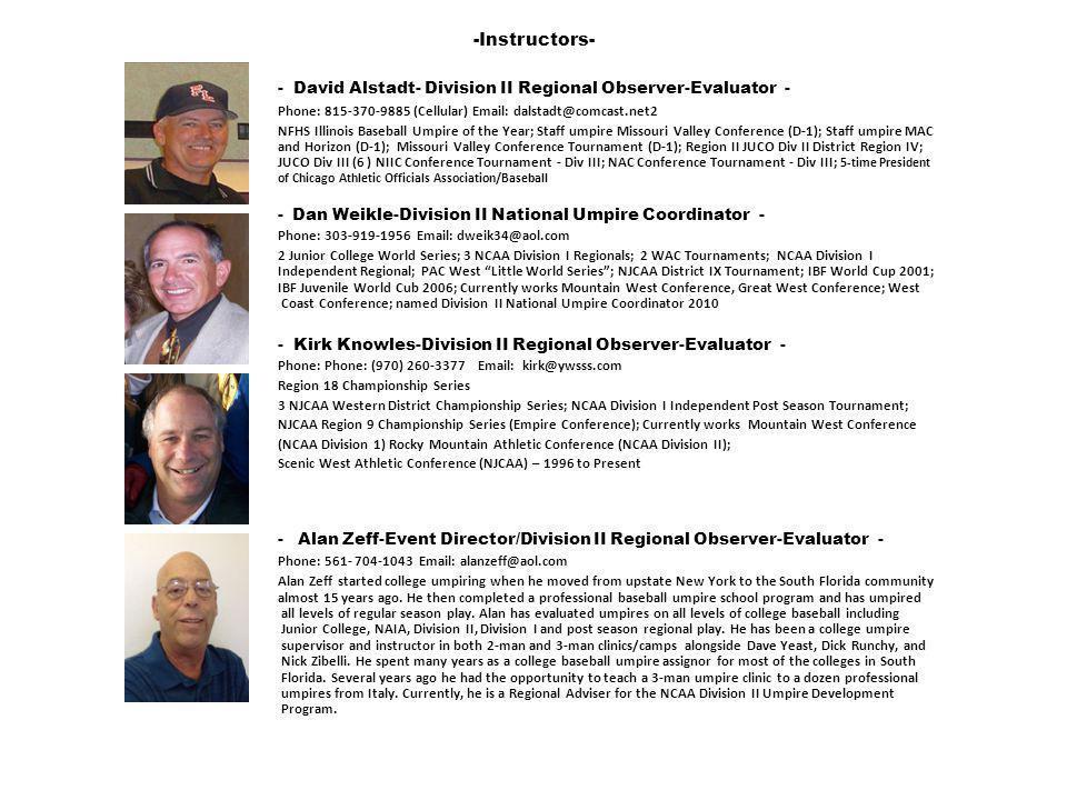 - David Alstadt- Division II Regional Observer-Evaluator -