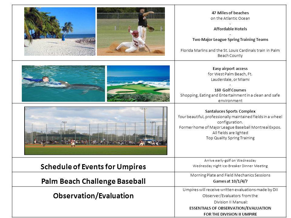 Schedule of Events for Umpires Palm Beach Challenge Baseball