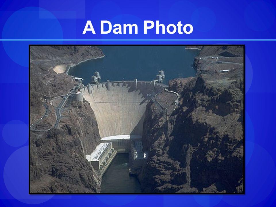 A Dam Photo
