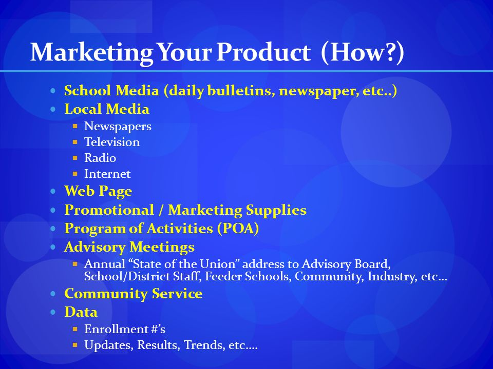 Marketing Your Product (How )
