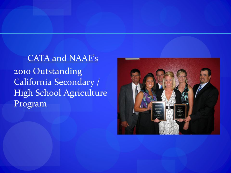 CATA and NAAE's 2010 Outstanding California Secondary / High School Agriculture Program