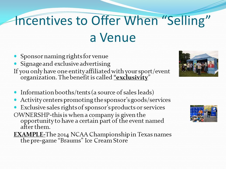 Incentives to Offer When Selling a Venue
