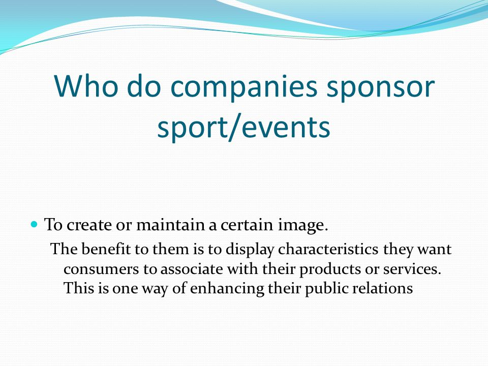 Who do companies sponsor sport/events