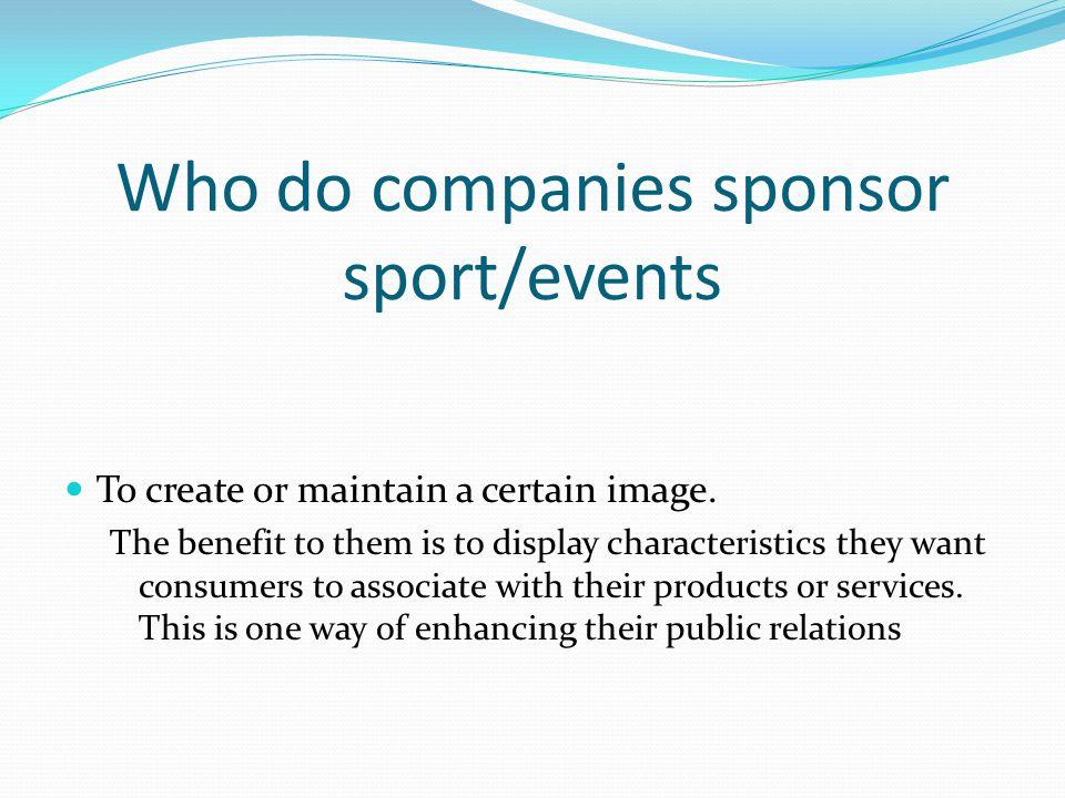Who do companies sponsor sport/events