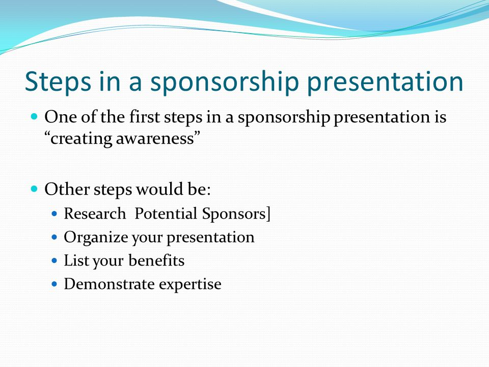 Steps in a sponsorship presentation