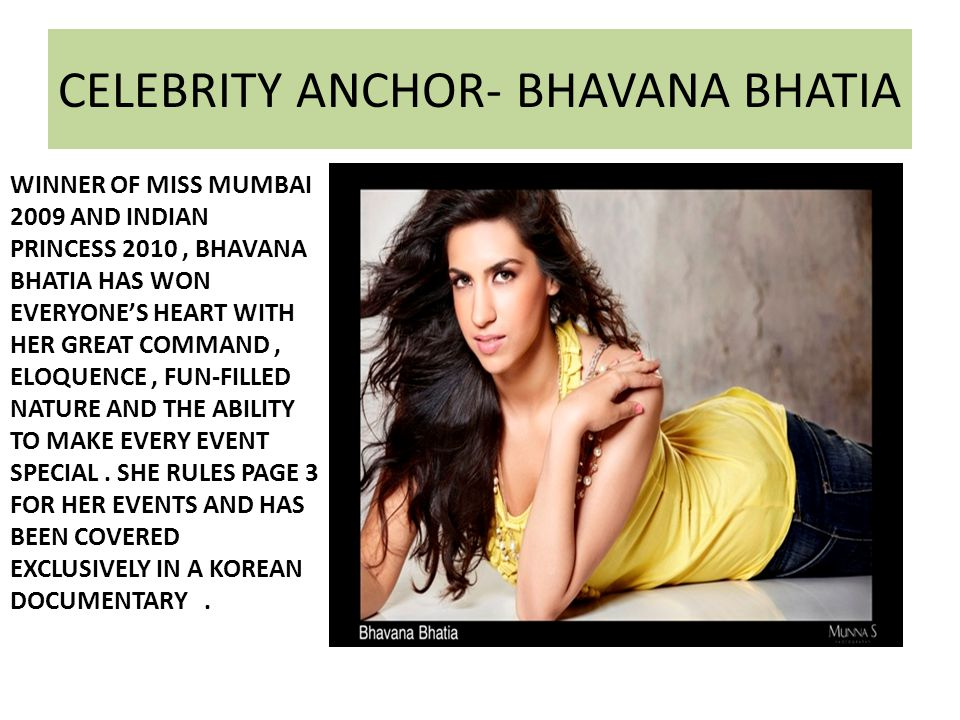 CELEBRITY ANCHOR- BHAVANA BHATIA